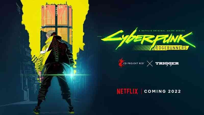 CYBERPUNK: EDGERUNNERS: New Anime From CD Projeck Red, Netflix, and Studio Trigger